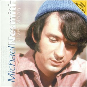Michael Nesmith – Silver Moon