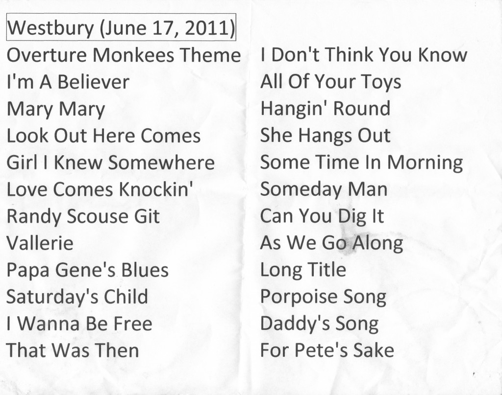 Monkees Westbury set list 6/17/11