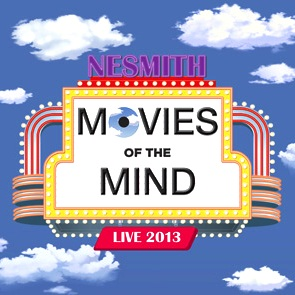 CD Review – Movies of the Mind 2013 Live by Michael Nesmith