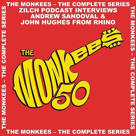 Zilch Podcast #42 – The Monkees On blu Ray!