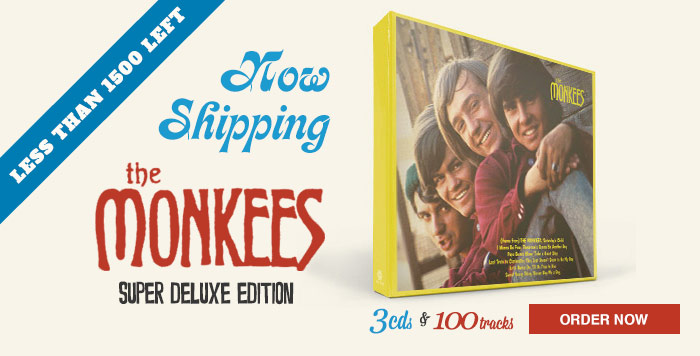 Now Shipping: The Monkees (Super Deluxe Edition)