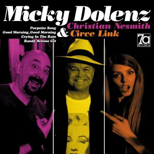 Review: New 7a Records Micky Dolenz Releases!