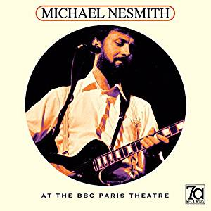 Review: 7a Records – Michael Nesmith At The BBC Paris Theatre